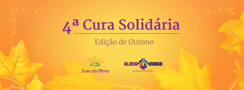 4a-Cura Solidária-banner-florianopolis-aldeia-indigo-outono-ilha-da-magia-terapia-holistica