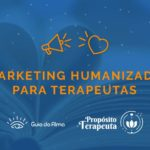 guia-da-alma-dia-do-terapeuta-marketing-humanizado-conteudo-nova-era-aquario-digital-