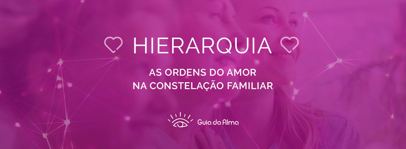 image-ordens-do-amor-constelacao-familiar-hierarquia