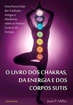 livros sobre espiritualidade, chakras e corpos sutis