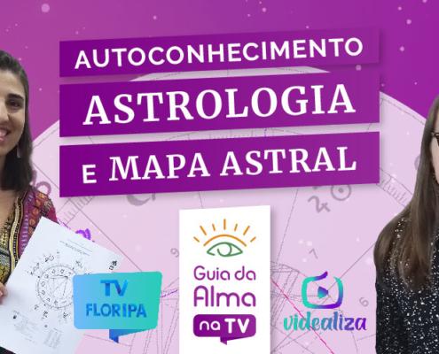 Astrologia, mapa astral, signos: guia da alma na tv