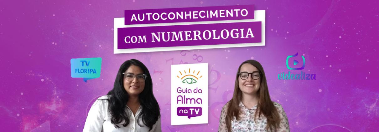 numerologia - significado e autoconhecimento: guia da alma na tv