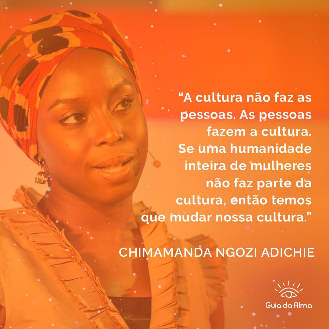 sagrado feminino - frases - Chimamanda Ngozi Adichie