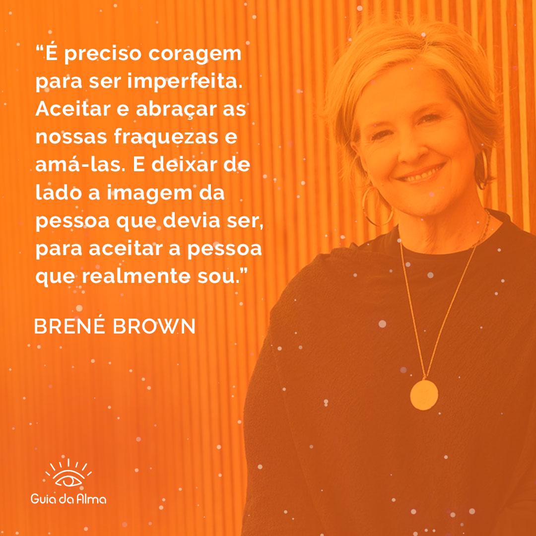 frase - sagrado feminino e perfeição - brene brown