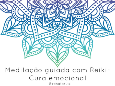 Meditação guiada com reiki para cura emocional