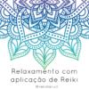 Relaxamento com Reiki